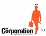 Documental The Corporation: ¿Instituciones o Psicópatas?